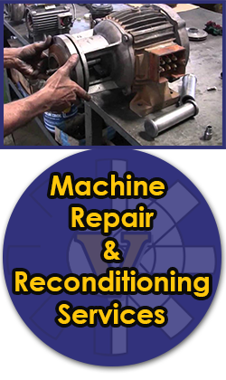 Machine Repair & Reconditioning Services